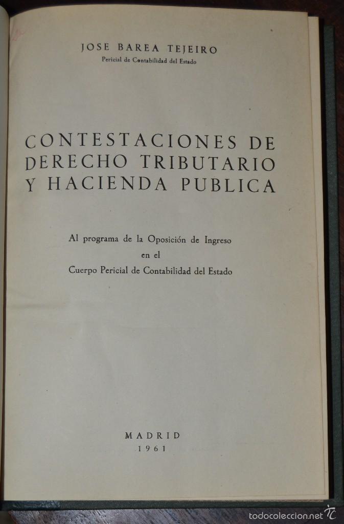 JOSE BAREA TEJEIRO. CONTESTACIONES DE DERECHO TRIBUTARIO Y HACIENDA PUBLICA MADRID 1961.PERICIAL (Libros de Segunda Mano - Ciencias, Manuales y Oficios - Derecho, Economía y Comercio)