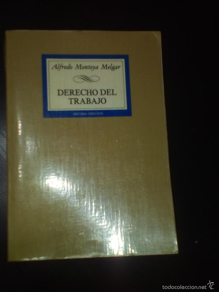 Libros de segunda mano: DERECHO DEL TRABAJO, Alfredo Montoya Melgar - Foto 5 - 60684795