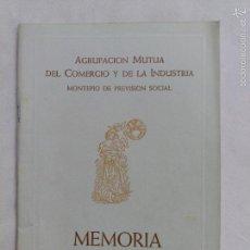 Libros de segunda mano: AGRUPACIÓN MUTUA DEL COMERCIO Y DE LA INDUSTRIA. MEMORIA 1954. Lote 60780783