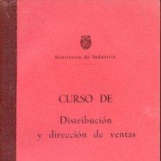 Libros de segunda mano: CURSO DE DISTRIBUCIÓN Y DIRECCIÓN DE VENTAS, VOL. III. MINISTERIO DE INDUSTRIA. 164 PÁGINAS. Lote 60794611