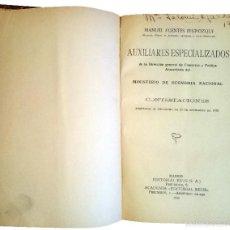 Libros de segunda mano: AUXILIARES ESPECIALIZADOS DE LA DIRECCIÓN GENERAL DE COMERCIO … / MANUEL FUENTES IRUROZQUI. Lote 60998647