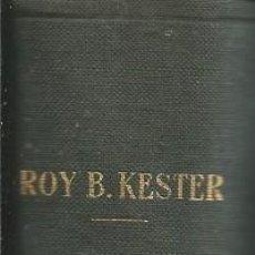 Libros de segunda mano: ROY B.KESTER: CONTABILIDAD (TEORIA Y PRACTICA), TOMO II (CONTABILIDAD SUPERIOR).. LABOR 1954.. Lote 61105331