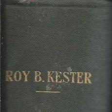 Libros de segunda mano: ROY B.KESTER: CONTABILIDAD (TEORIA Y PRACTICA), TOMO IV (SOLUCIONES EJERCICIOS PRACTICOS).LABOR 1954. Lote 61105555