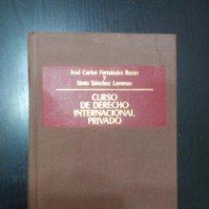 Libros de segunda mano: CURSO DE DERECHO INTERNACIONAL PRIVADO, DE J. CARLOS FDEZ. ROZAS Y SIXTO SÁNCHEZ LORENZO. Lote 61117959