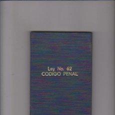 Libros de segunda mano: REPUBLICA DE CUBA - LEY NO. 62 - CODIGO PENAL - EDITA MINISTERIO DE JUSTICIA 1989. Lote 61596492