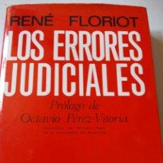 Libros de segunda mano: LOS ERRORES JUDICIALES. RENÉ FLORIOT. NOGUER. 1969.. Lote 61740748