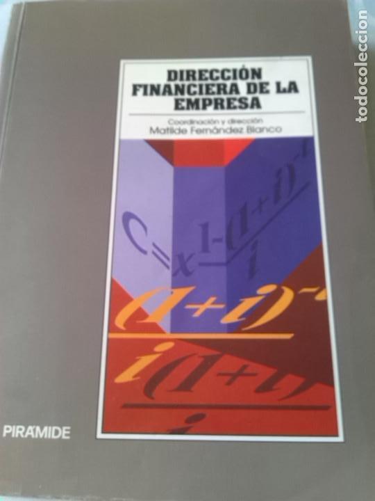 DIRECCION FINANCIERA DE LA EMPRESA (Libros de Segunda Mano - Ciencias, Manuales y Oficios - Derecho, Economía y Comercio)