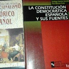 Libros de segunda mano: LOTE DOS LIBROS CONSTITUCIONALISMO HISTÓRICO ESPAÑOL Y LA CONSTITUCION DEMOCRÁTICA ESPAÑOLA Y SUS FU. Lote 61983052