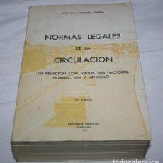 Libros de segunda mano: NORMAS LEGALES DE LA CIRCULACION, JULIO DE LA GUARDIA GARCIA, EDITORIAL ARANZADI PAMPLONA 1974 LIBRO. Lote 62069084