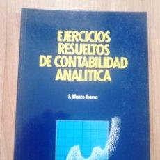 Libros de segunda mano: EJERCICIOS RESUELTOS DE CONTABILIDAD ECONOMICA. Lote 62069692