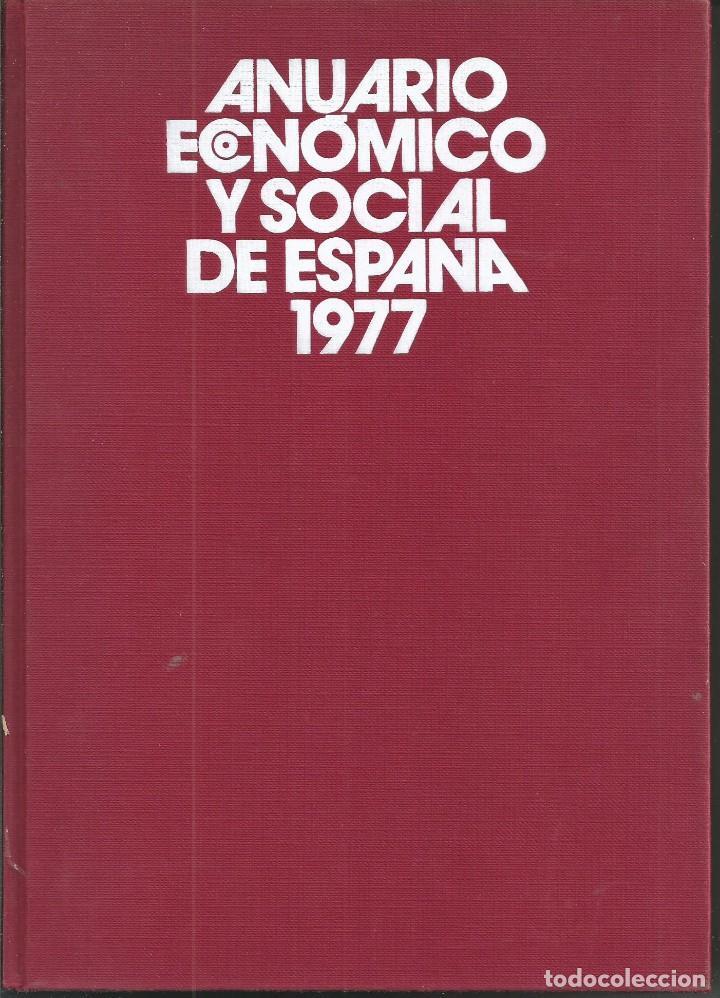 RAMON TAMAMES ET ALII. ANUARIO ECONOMICO Y SOCIAL DE ESPAÑA 1977.PLANETA 1ª EDICION BARCELONA 1977 (Libros de Segunda Mano - Ciencias, Manuales y Oficios - Derecho, Economía y Comercio)