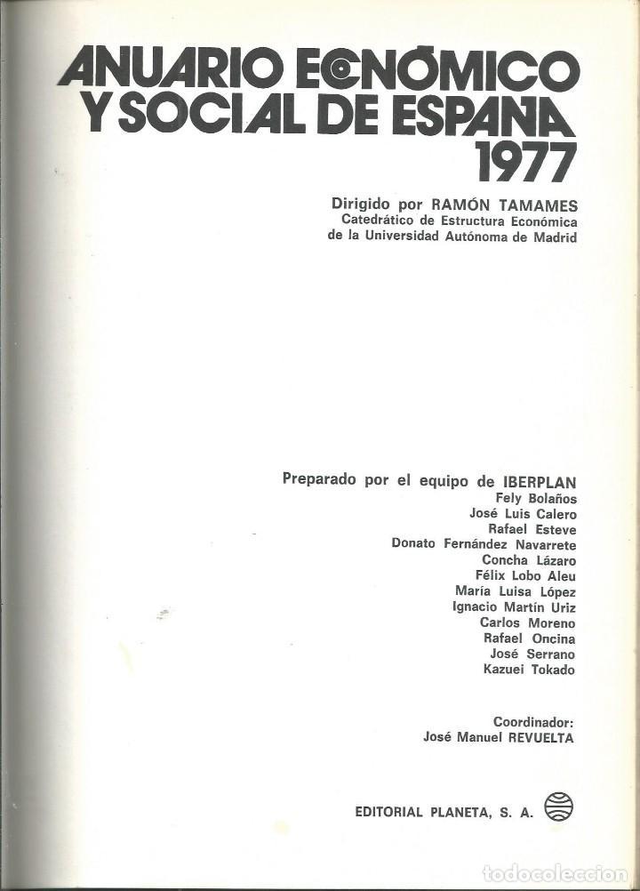 Libros de segunda mano: RAMON TAMAMES ET ALII. ANUARIO ECONOMICO Y SOCIAL DE ESPAÑA 1977.PLANETA 1ª EDICION BARCELONA 1977 - Foto 2 - 62083004