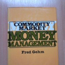 Libros de segunda mano: COMMODITY MARKET MONEY MANAGEMENT. Lote 62201540