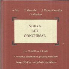 Libros de segunda mano: NUEVA LEY CONCURSAL. A. SALA. F. MERCADAL. EDICIONES BOSCH. BARCELONA. 2004. Lote 62244544