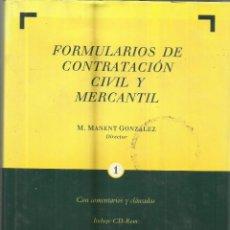 Libros de segunda mano: FORMULACIÓN DE CONTRATACIÓN CIVIL Y MERCANTIL. M. MANENT GONZÁLEZ. EDI. BOSCH. 3 TOMOS. 2005. Lote 116561384