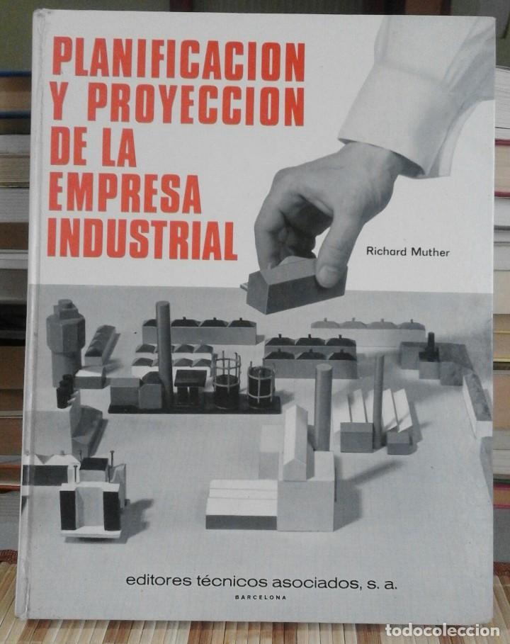PLANIFICACIÓN Y PROYECCIÓN DE LA EMPRESA INDUSTRIAL - RICHARD MUTHER - MÉTODO S.L.P. - 1968 (Libros de Segunda Mano - Ciencias, Manuales y Oficios - Derecho, Economía y Comercio)