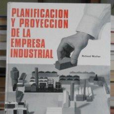 Libros de segunda mano: PLANIFICACIÓN Y PROYECCIÓN DE LA EMPRESA INDUSTRIAL - RICHARD MUTHER - MÉTODO S.L.P. - 1968. Lote 62518600