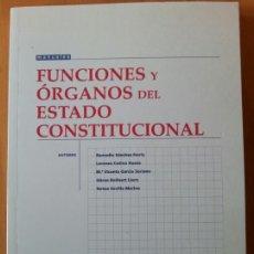 Libros de segunda mano: FUNCIONES Y ÓRGANOS DEL ESTADO CONSTITUCIONAL - 9878498760316. Lote 62809443