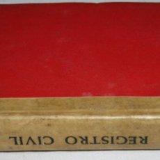 Libros de segunda mano: REGISTRO CIVIL, EDITORIAL ARANZADI PAMPLONA 1959, LIBRO ANTIGUO. Lote 63266028