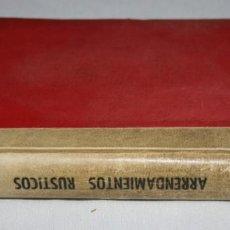 Libros de segunda mano: ARRENDAMIENTOS RUSTICOS, EDITORIAL ARANZADI PAMPLONA 1959, LIBRO ANTIGUO. Lote 63266436