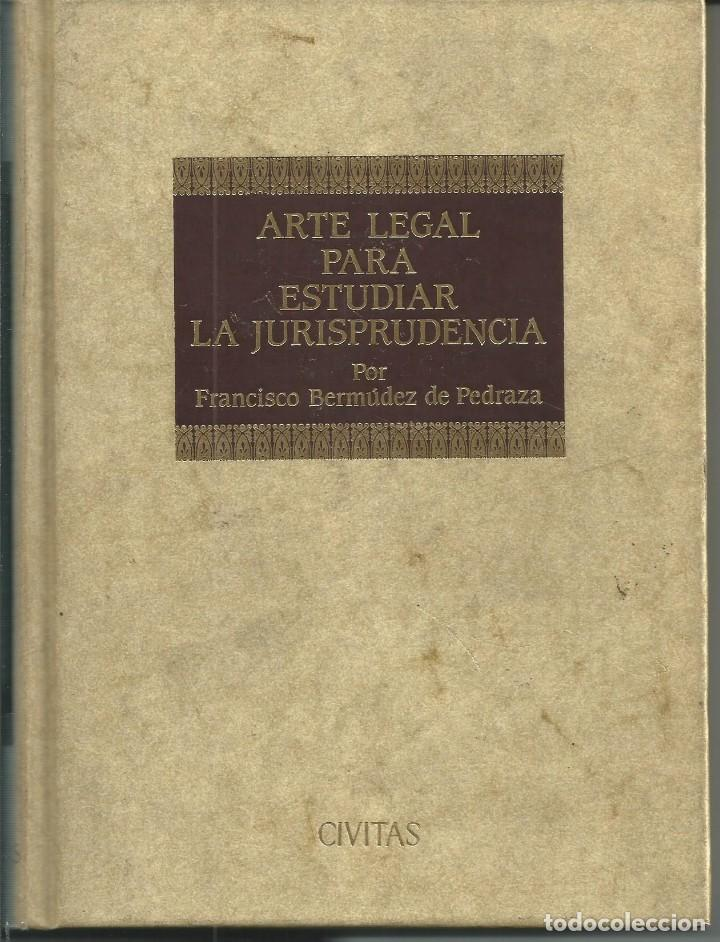 Libros de segunda mano: FACSIMIL ARTE LEGAL PARA ESTUDIAR LA JURISPRUDENCIA. FCO.BERMUDEZ DE PEDRADA. SALAMANCA 1612 - Foto 2 - 63356608