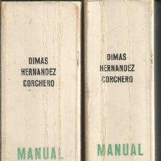 Libros de segunda mano: MANUAL PRÁCTICO DEL ABOGADO. TOMO I VOLÚMENES I Y II - HERNÁNDEZ CORCHERO, DIMAS, PAMPLONA 1981 . Lote 63356800