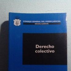 Libros de segunda mano: CUADERNOS DE DERECHO JUDICIAL - DERECHO COLECTIVO - EDITA CONSEJO GENERAL DEL PODER JUDICIAL. Lote 63357012