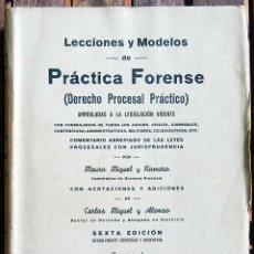 Libros de segunda mano: LECCIONES Y MODELOS DE PRÁCTICA FORENSE (DERECHO PROCESAL PRÁCTICO). 3 TOMOS - MAURO MIGUEL Y ROMERO. Lote 63654331