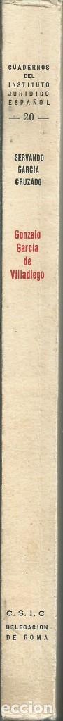 Libros de segunda mano: Servando GARCIA CRUZADO. GONZALO GARCÍA DE VILLADIEGO, CANONISTA SALMANTINO DEL SIGLO XV. CSIC 1968 - Foto 3 - 64060575