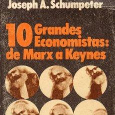 Libros de segunda mano: 10 GRANDES ECONOMISTAS. Lote 64357851