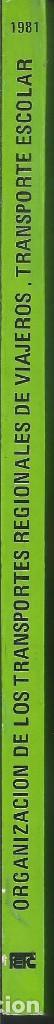 Libros de segunda mano: ORGANIZACION DE LOS TRANSPORTES REGIONALES DE VIAJEROS. TRANSPORTE ESCOLAR. SANTIAGO COMPOSTELA 1980 - Foto 5 - 64391215