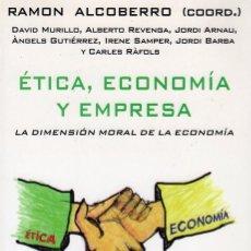 Libros de segunda mano: ETICA, ECONOMIA Y EMPRESA. Lote 64572851