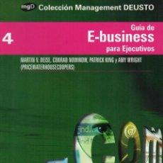 Libros de segunda mano: GUIA DE E-BUSINESS PARA EJECUTIVOS. Lote 64574371