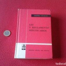 Libros de segunda mano: LIBRO TEXTOS LEGALES LEY Y REGLAMENTO HIPOTECARIOS BOE BOLETIN OFICIAL DEL ESTADO 1979.SEXTA EDICION. Lote 64611659