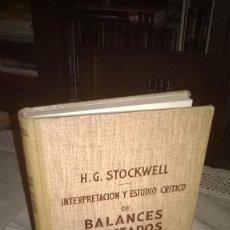 Libros de segunda mano: BALANCE Y ESTADOS FINANCIEROS, H.G. STOCKWELL, 1951,. Lote 64729315