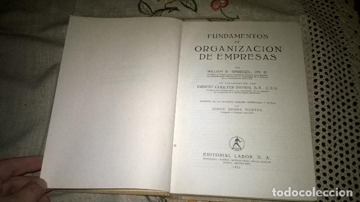 Libros de segunda mano: FUNDAMENTOS DE ORGANIZACION DE EMPRESAS, W.R.Spriegel, 1952 - Foto 2 - 64769075