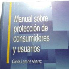 Libros de segunda mano: MANUAL SOBRE PROTECCIÓN DE CONSUMIDORES Y USUARIOS LIBRERIA DYKINSON. Lote 64812119