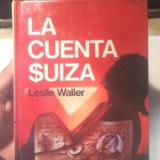 Libros de segunda mano: ANTIGUO LIBRO LA CUENTA SUIZA ESCRITO POR LESLIE WALLER EDITORIAL POMAIRE . Lote 64844799