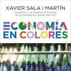 Libros de segunda mano: ECONOMIA EN COLORES XAVIER SALA I MARTIN , CONECTA, 2016. Lote 65028999