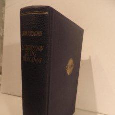 Libros de segunda mano: LA DIRECCIÓN DE LOS MERCADOS , COLECCIÓN GALILEO , 1962, JOHN A. HOWARD. Lote 65700610