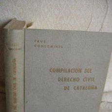 Libros de segunda mano: COMPILACIÓN DEL DERECHO CIVIL DE CATALUÑA. Lote 65786170