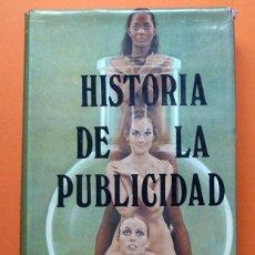 Libros de segunda mano: HISTORIA DE LA PUBLICIDAD - F. FAURA - PRODUCCIONES EDITORIALES - 1976. Lote 65898166