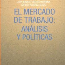 Libros de segunda mano: EL MERCADO DE TRABAJO. Lote 67010666