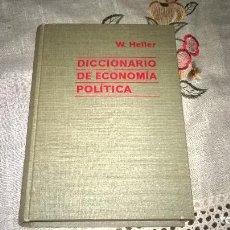 Libros de segunda mano: DICCIONARIO DE ECONOMIA POLITICA, 1965. Lote 67065170