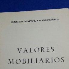 Libros de segunda mano: LOS VALORES MOBILIARIOS Y SU MERCADO - EDUARDO BARBA PEYRÓ - MADRID 1970 - BANCO POPULAR. Lote 67203294