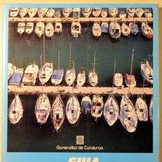 Libros de segunda mano: GUIA DE TURISME NÀUTIC A CATALUNYA. LA COSTA I ELS PORTS ESPORTIUS - BARCELONA 1985. Lote 67512138