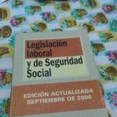 Libros de segunda mano: LEGISLACIÓN LABORAL Y DE SEGURIDAD SOCIAL. EST21B2. Lote 67759949