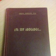 Libros de segunda mano: YA SOY ABOGADO 1950. Lote 67773201