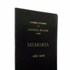 Libros de segunda mano: MEMORIA CONSEJO SUPREMO DE JUSTICIA MILITAR AÑO 1945. Lote 45982734