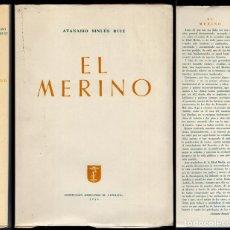 Libros de segunda mano: SINUÉS RUIZ, ATANASIO. EL MERINO. 1954.. Lote 69368769